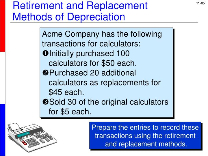 Retirement and Replacement
