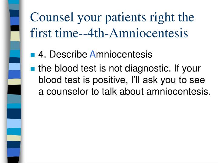 Counsel your patients right the first time--4th-Amniocentesis