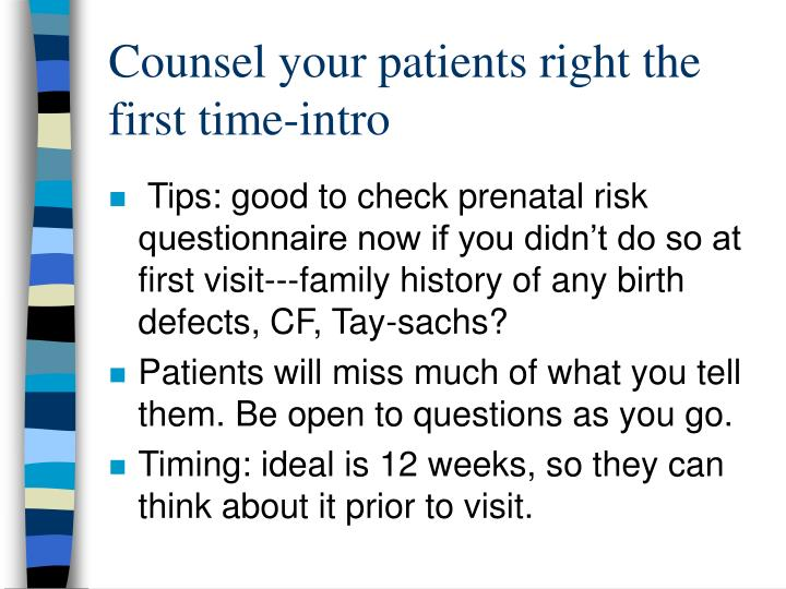 Counsel your patients right the first time-intro