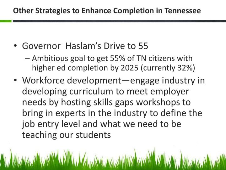 Other Strategies to Enhance Completion in Tennessee