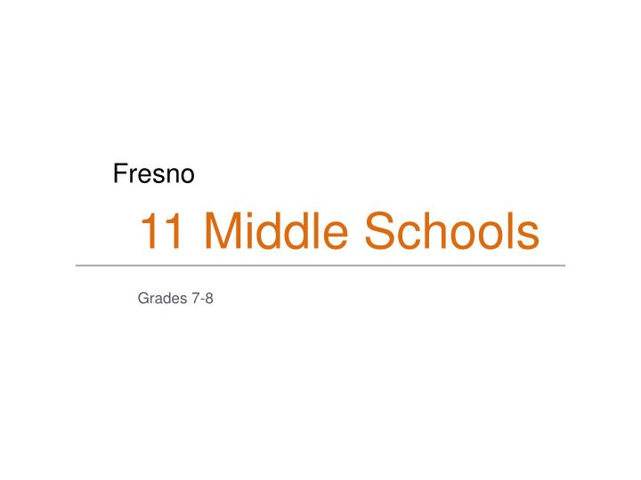 11 Middle Schools