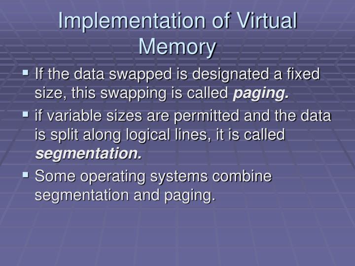 Implementation of Virtual Memory