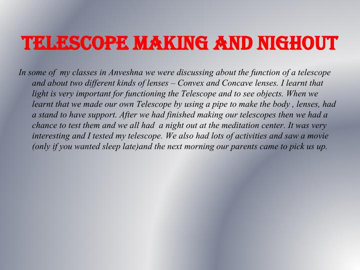 TELESCOPE MAKING AND NIGHOUT