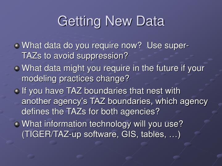 Getting New Data