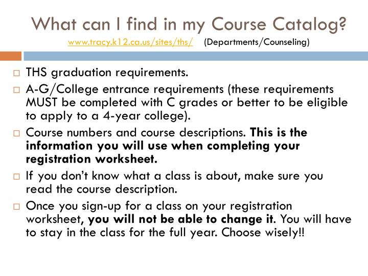 What can I find in my Course Catalog?