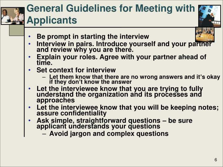 General Guidelines for Meeting with Applicants