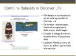 combine datasets in discover life