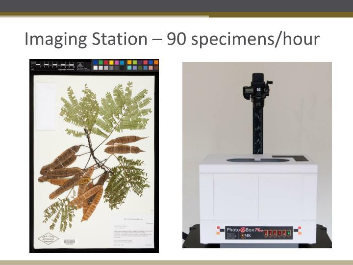 Imaging Station – 90 specimens/hour