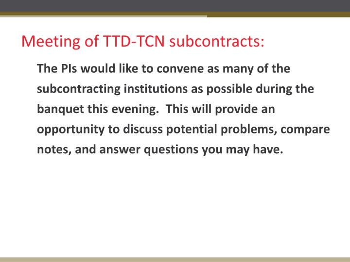 Meeting of TTD-TCN subcontracts: