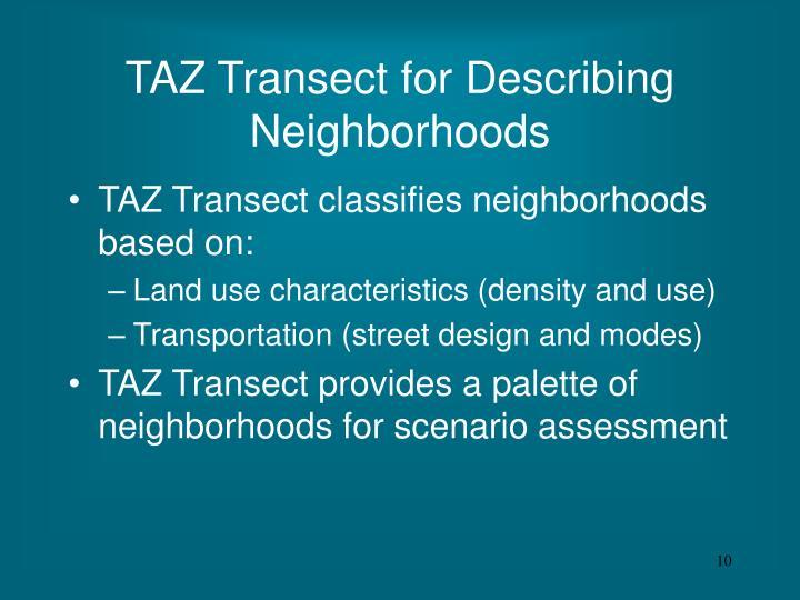 TAZ Transect for Describing Neighborhoods