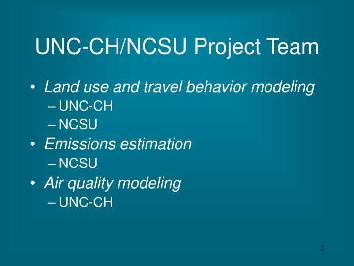 UNC-CH/NCSU Project Team
