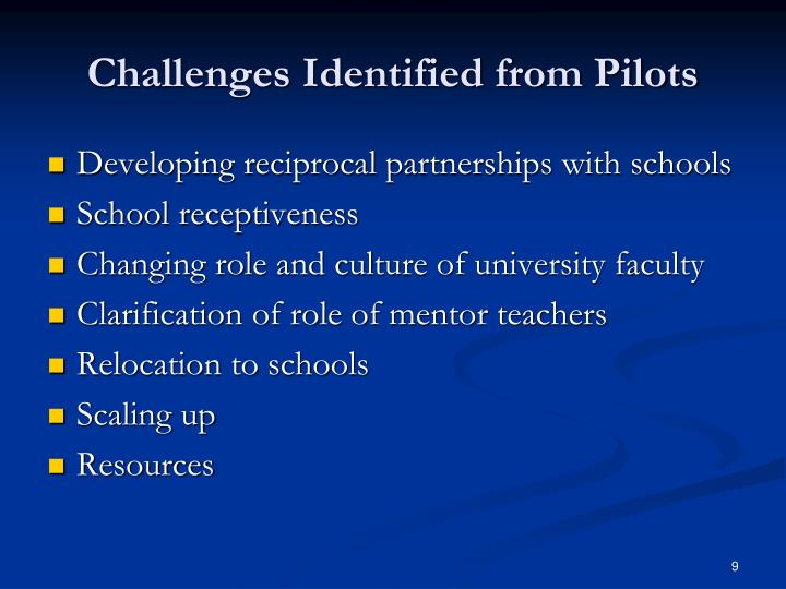 Challenges Identified from Pilots