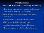 our response the tbr university teaching residency