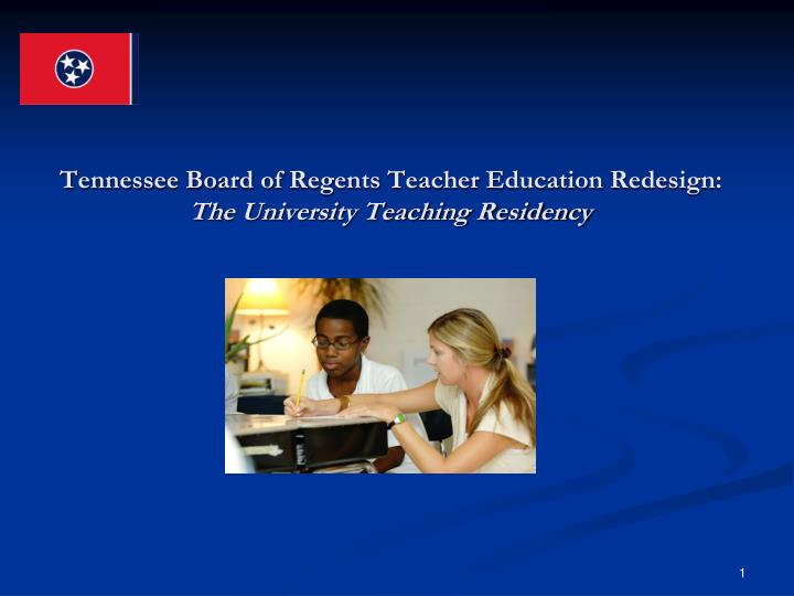 Tennessee board of regents teacher education redesign the university teaching residency