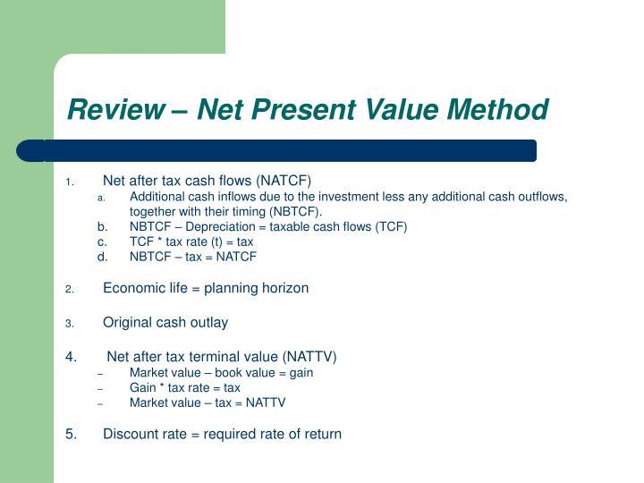 Review – Net Present Value Method