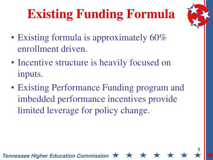 Existing Funding Formula