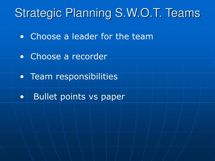 Strategic Planning S.W.O.T. Teams