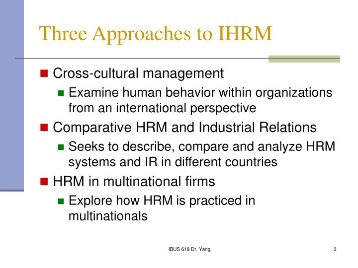 Three Approaches to IHRM