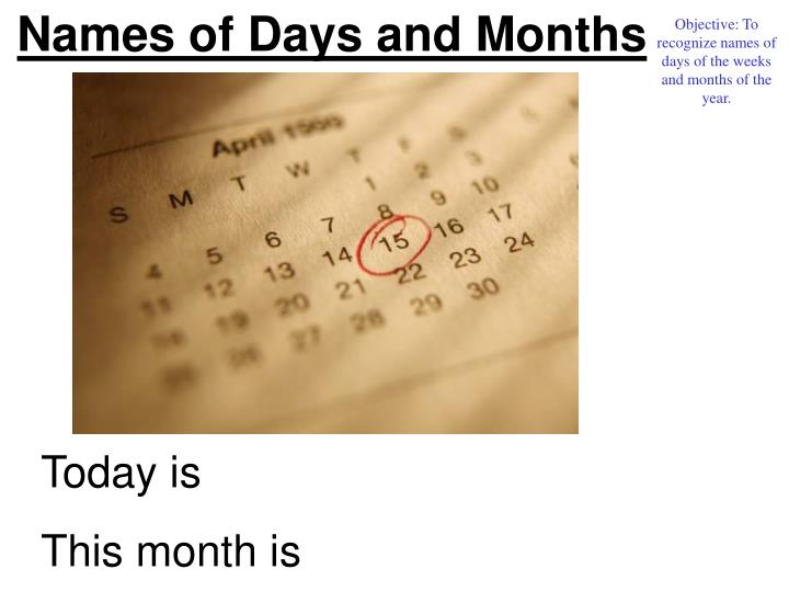Names of Days and Months