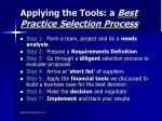 applying the tools a best practice selection process