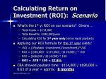 calculating return on investment roi scenario