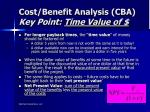 cost benefit analysis cba key point time value of