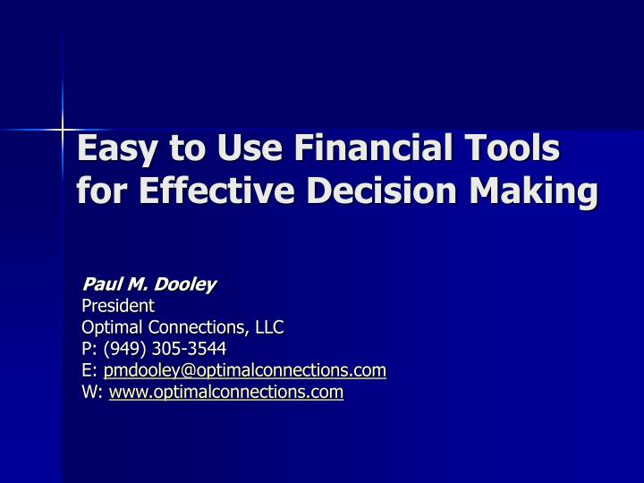 easy to use financial tools for effective decision making