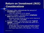 return on investment roi considerations