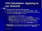 tco calculation applying to our scenario