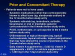 prior and concomitant therapy