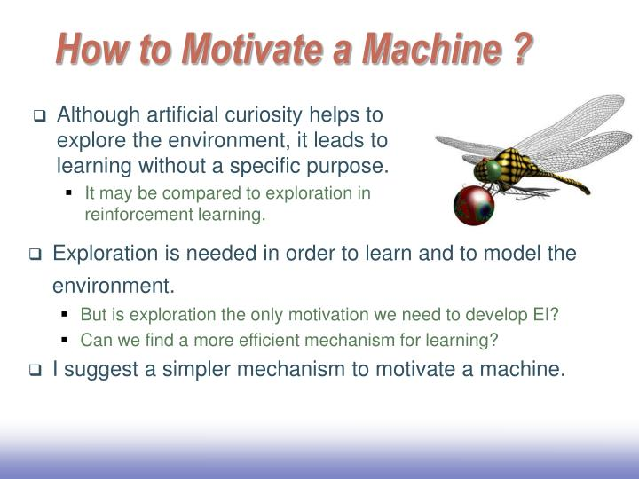How to Motivate a Machine ?