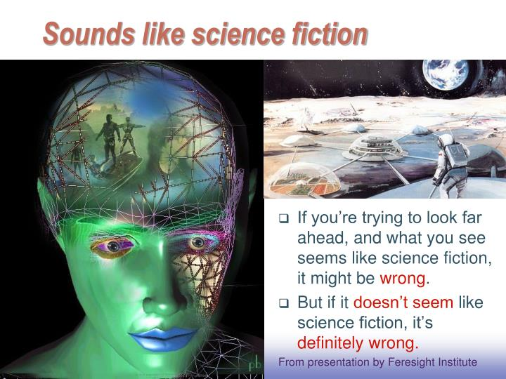 Sounds like science fiction