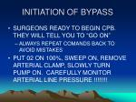 initiation of bypass