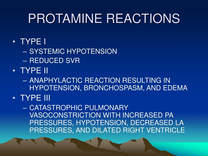 PROTAMINE REACTIONS