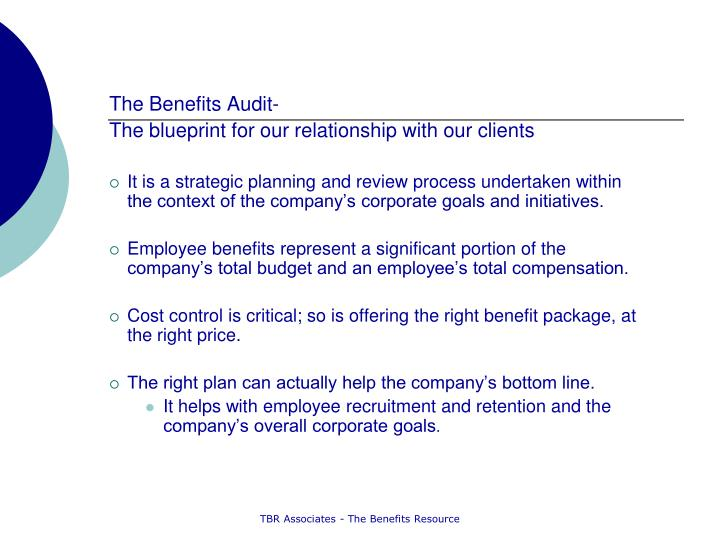The Benefits Audit-