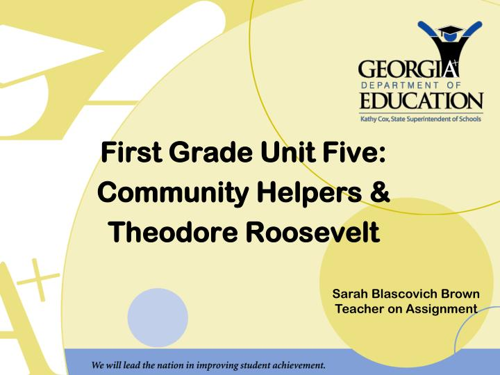 First grade unit five community helpers theodore roosevelt
