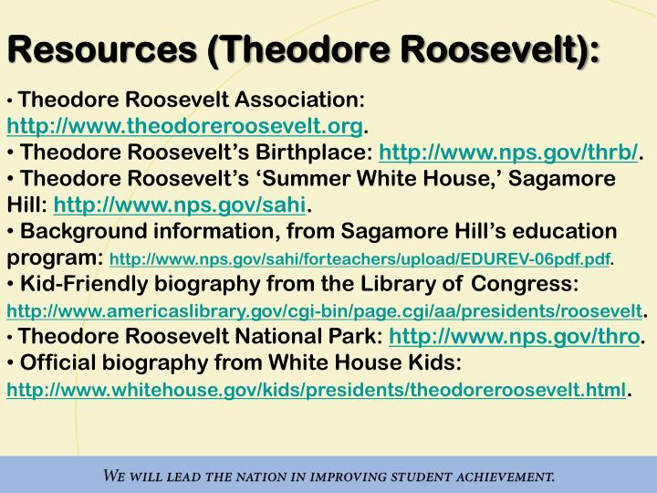 Resources (Theodore Roosevelt):