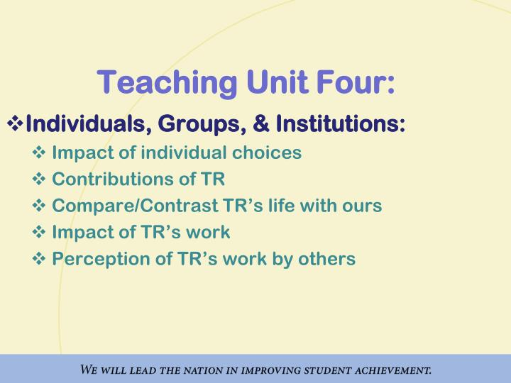 Teaching Unit Four:
