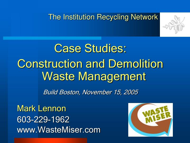 The Institution Recycling Network
