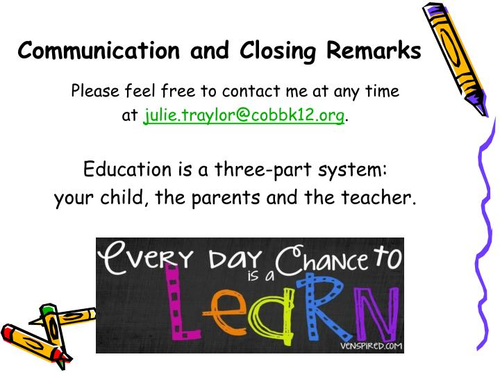 Communication and Closing Remarks