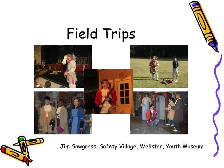 Field Trips