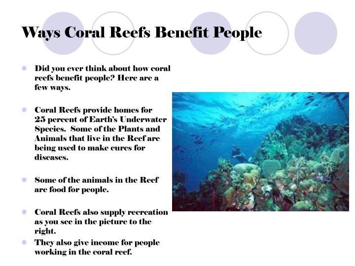 Ways Coral Reefs Benefit People