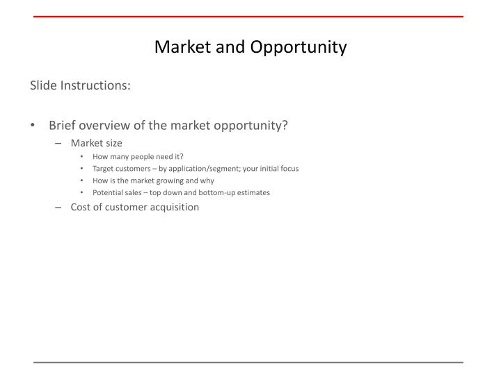 Market and Opportunity