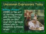 uncommon expressions today3