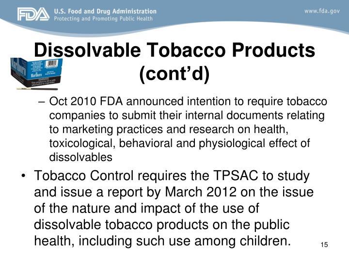 Dissolvable Tobacco Products (cont'd)
