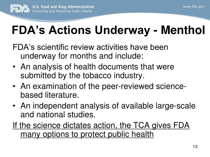 FDA's Actions Underway - Menthol