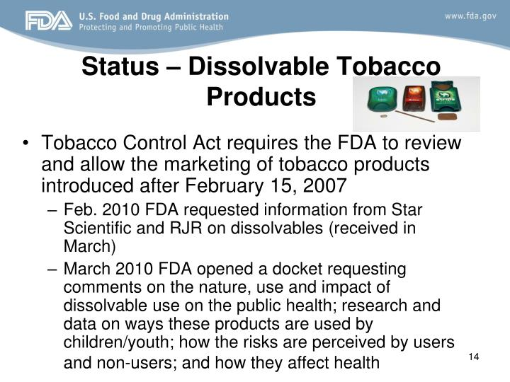 Status – Dissolvable Tobacco Products