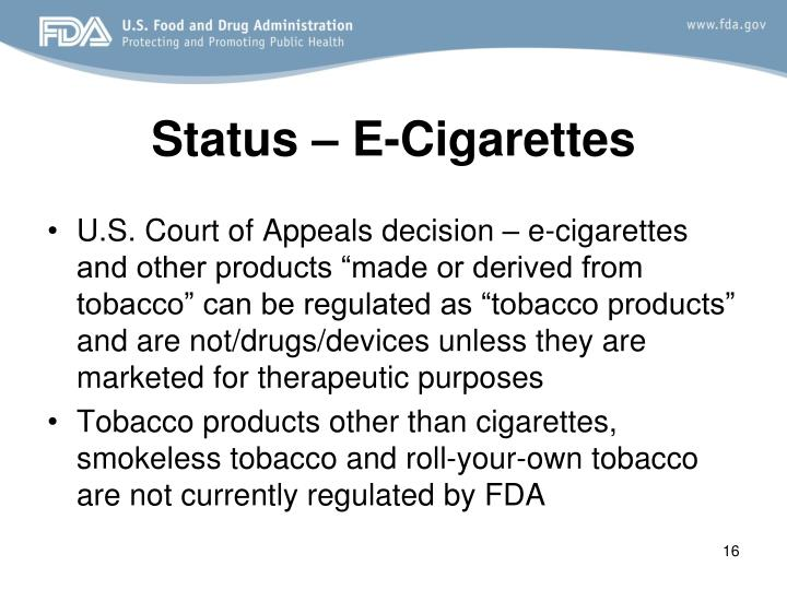 Status – E-Cigarettes