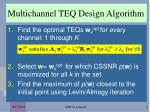 multichannel teq design algorithm
