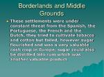 borderlands and middle grounds1